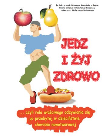 Jedz i żyj zdrowo