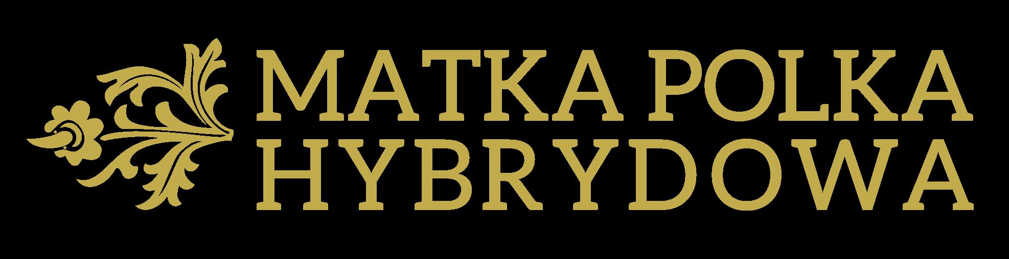 Matka Polka Hybrydowa